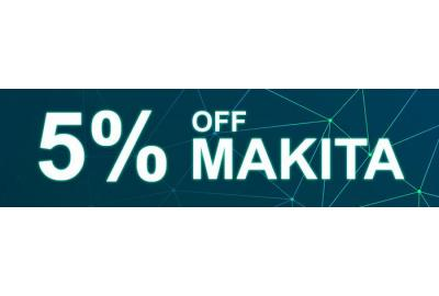 Save 5% off Makita - No Minimum Spend!